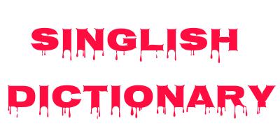 Singlish Dictionary